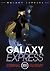 Galaxy Epress 999: Eternal FantasyDVD